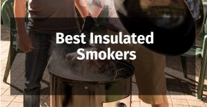 Best-Insulated-Smokers